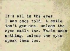 It's all in the eyes..