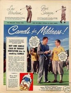 Vintage Tobacco/ Cigarette Ads of the (Page Gene Sarazen, Benefits Of Not Smoking, Us Open Golf, Tobacco Industry, British Open, Collector Cards, Camels, Vintage Ads