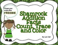 FREEBIE Shamrock Math Game! Addition Facts: Count, Trace a
