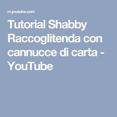 Tutorial Shabby Raccoglitenda con cannucce di carta - YouTube
