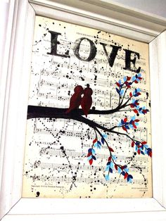 Vintage Music Sheet Painting -  Love Birds In A Tree Handmade Acrylic Painting - Unique Wedding Gift, Unique Baby Shower Gift. $30.00, via Etsy.