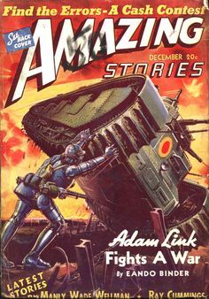 scificovers: Amazing Storiesvol 14 no 12 December 1940. Cover by Robert Fuqua illustratingAdam Link Fights A War by Eando Binder.