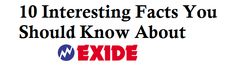 """10 Interesting Facts You Should Know About Exide Battery - All battery dealers aware of the """"exide"""" word but did you know the its history."""