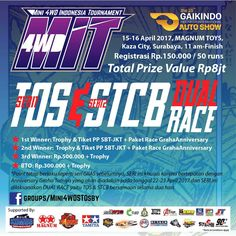 Dual Race, STCB & TOS this weekend. Ready your mini 4wd, MINI 4WD INDONESIA TOURNAMENT (M.I.T) will be at GIIAS 2017, participants may attend races to get the points. Get the points to increase your chance in achieving the grand prize trip to Japan. #GIIAS2017 #GIIAS #gettheworld #tamiyaindonesia #Mini4WD #TamiyaMini4WD #IndonesiaCup2017 #IC2017 #KOMSS #STO100 #ミニ四駆 #tamiya #TOS #STO #TamiyaOriginalSeratus #furush #teamflazh #asiachallenge2017
