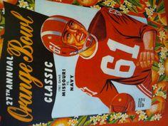 Vintage Ads, Vintage Posters, Orange Bowl, Florida Vacation, Growing Up, Miami, Vintage Illustrations, College Football, Classic