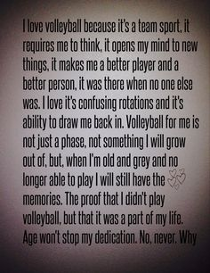 Volleyball is a big part of my life! I will never stop loving the game!
