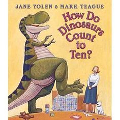 Genre: Emergent Picture Book How Do Dinosaurs Count to Ten? is about a woman who helps a dinosaur learn how to count to ten using his small hands and limited number of toes.