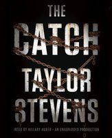 The Catch (Vanessa Michael Munroe, #4) by Taylor Stevens