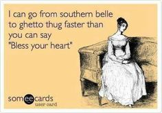 Southern women..  yes, ma'am, they can!