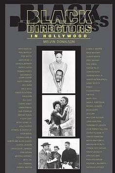 Black Directors in Hollywood by Melvin Donalson, 9780292701793.