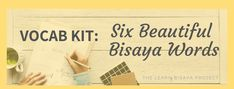 Enjoy these six new Bisaya words that you can add in your Bisaya Vocabulary! How To Pronounce, Passion Project, Education System, Vocabulary, Teaching, Words, Blog, Beautiful, Education
