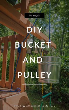 Simple DIY Pulleys for kids can be so much fun! Use this tutorial to DIY a bucket and a pulley for a treehouse. Diy Projects For Kids, Outdoor Projects, Diy For Kids, Kids Outdoor Play, Backyard For Kids, Outdoor Fun, Outdoor Ideas, Backyard Ideas, Tree House Accessories