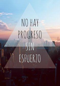 """""""No hay progreso sin esfuerzo"""". Motívate con estas geniales frases de éxito.   Frases positivas de #motivación.   frases de éxito profesional   frases de #éxito en la vida."""