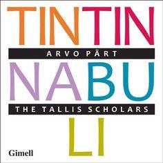 The Tallis Scholars - Arvo Pärt: Tintinnabuli (2015)