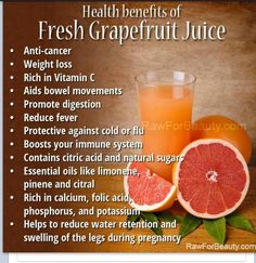 Health Benefits of Grapefruit Juice Note: Grapefruit juice affects the absorption of a number of medications, so read the warning labels on any medications you are taking before consuming. Otherwise, drink lots of grapefruit juice and reap the benefits! Health Benefits Of Grapefruit, Coconut Health Benefits, Juicing Benefits, Tomato Nutrition, Vegetable Nutrition, Nutrition Tips, Folic Acid, Natural Sugar, Natural Juice