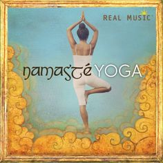 Namaste: Yoga Real Music  Click on the cover to place a hold.