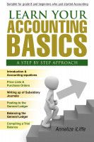 Buy Learn your Accounting basics - A step by step approach: Junior High School and beginners by Annelize Iliffe and Read this Book on Kobo's Free Apps. Discover Kobo's Vast Collection of Ebooks and Audiobooks Today - Over 4 Million Titles! Accounting Basics, Books To Read Online, Learn To Read, Great Books, Audio Books, High School, Ebooks, This Book, Education