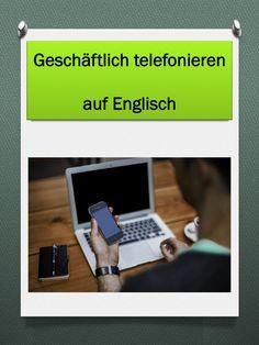 Business Englisch lernen - telefonieren auf Englisch, die wichtigsten Begriffe und Redewendungen mit Liste zum Download und Ausdrucken. Geschäftlich telefonieren auf Englisch. Englisch lernen Business English für Fortgeschrittene.