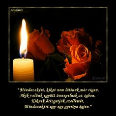 Kultura: Halottaink emlékére... Candle Jars, Candles, Latte, Grief, Beautiful, Videos, Decor, Rain, Decoration