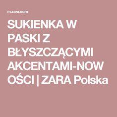 SUKIENKA W PASKI Z BŁYSZCZĄCYMI AKCENTAMI-NOWOŚCI | ZARA Polska