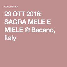 29 OTT 2016: SAGRA MELE E MIELE @ Baceno, Italy
