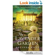 The Lavender Garden: A Novel - Kindle edition by Lucinda Riley. Literature & Fiction Kindle eBooks @ AmazonSmile.