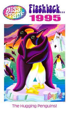 Lisa Frank: Flashback... 1995 - the Hugging Penguins!