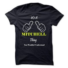 MITCHELL - #t shirt designs #music t shirts. THE BEST => https://www.sunfrog.com/Names/MITCHELL-12292507-Guys.html?id=60505