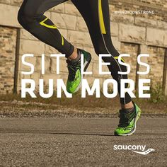 sit less run more