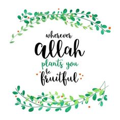 Be Fruitful Islamic Quote, Digital/Print/Framed, Islamic Wall Art Islamic Quotes Wallpaper, Islamic Love Quotes, Quran Wallpaper, Islamic Wall Decor, Islamic Posters, Hand Lettering Quotes, Paper Frames, Printable Wall Art, Printable Quotes