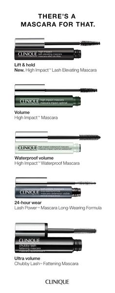 Clinique has a mascara for your lash goals. Out-to-there length, va-va-va voom volume, eye-opening curl. Our opthalmologist-tested mascaras do it all. Find your perfect-fit mascara at clinique.com.