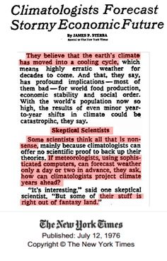 Every major climate organization endorsed  the 1970's ice age scare, including NCAR, CRU, NAS, NASA – as did the CIA.