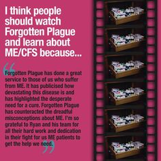 """""""People should watch Forgotten Plague and learn about ME/CFS because...""""  Tell us your answer by clicking the link below: http://forgottenplague.com/upload-your-dream/"""