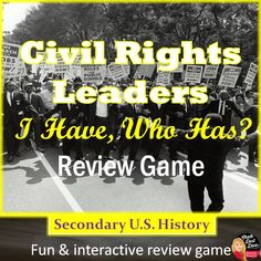 """This purchase includes a fun and interactive review game, """"I Have, Who Has?""""  Students are given a card (example: """"I have Martin Luther King, Who has Malcolm X"""". The student who has Malcolm X stands up and reads their card. The goal of the review game is to try to go through the cards as quickly as possible."""