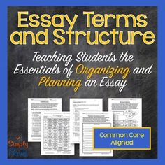 Essay Terms and Structure - Organizing and Planning the 5-