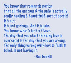 -One Tree Hill.