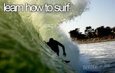 I've lived in Hawaii my whole life and I totally don't know how to surf.