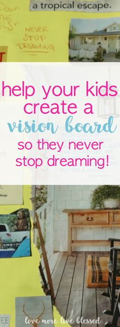 The easy way to make a vision board. A vision board can help you focus on your dreams and help you set intentions to live the life you dream of! vision board |dream board | live with intention | personal goals | kid's vision boards