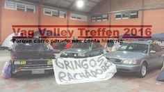 GRINGOS RACHADORES - VVT2016 - VAG VALLEY TREFFEN 2016