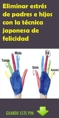 Eliminar estrés de padres e hijos con la técnica japonesa de felicidad. #estrés #padres #hijos