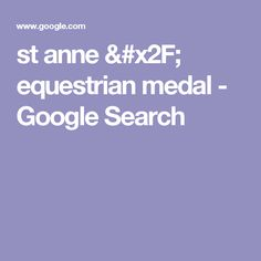 st anne / equestrian medal - Google Search