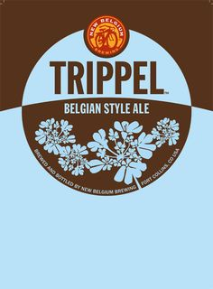 Trippel by New Belgium Brewing. <3