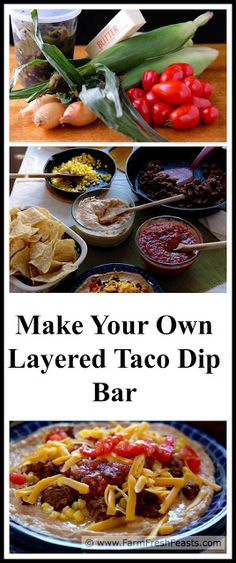 Make Your Own Layered Taco Dip Bar--whip up 3 Ingredient Bean & Hatch Chile Dip, brown some taco meat, show off your salsas, set out veggies, cheese and cream and you are all set to feed a variety of eaters an easy, tasty spread.