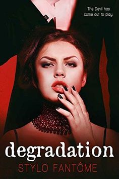 Degradation (The Kane Trilogy, #1)
