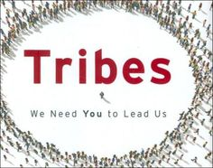 September 2013 Indie Business Book Club Pick: Tribes by Seth Godin Seth Godin, We Need You, Grow Together, Business Networking, September 2013, Indie, Books, Club, Life