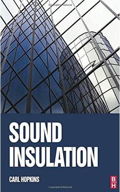 Sound Insulation: Theory into Practice