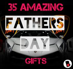 35 awesome Fathers Day Gifts Fathers Day Gifts, Awesome, Blog, Blogging, Father's Day Gifts