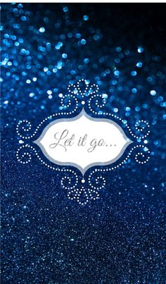!!TAP AND GET THE FREE APP! Shining Quotes Glitter Sparkle Blue Girly Let It Go HD iPhone 5 Wallpaper