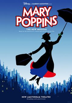 Mary Poppins the Musical Broadway Poster would love to see a broadway play.maybe Poppins? Mary Poppins Musical, Mary Poppins Broadway, Teatro Musical, Musical Theatre, Broadway Musicals, Lds, Broadway Posters, Film Posters, Broadway Quotes