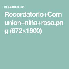 Recordatorio+Comunion+niña+rosa.png (672×1600)